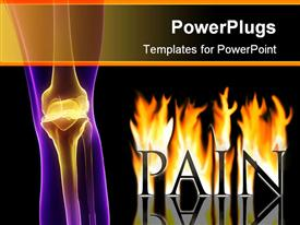 PowerPoint template displaying visualization of painful knee joint and the word pain in flames