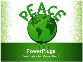 PowerPoint template displaying the globe in green color with the word peace on top of it