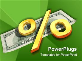 PowerPoint template displaying symbol of the percent rests upon one hundred dollars in the background.