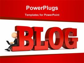 PowerPoint template displaying 3D depiction of a person with laptop sitting beside blog with red color