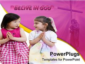 PowerPoint template displaying two young girls kneeling and sharing a prayer in the background.