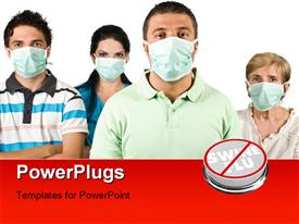 PowerPoint template displaying group of people with protective mask standing with hands crossed saying no to Swine Flu and white color