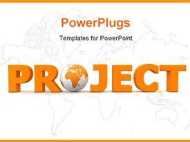 PowerPoint template displaying orange word Project with 3D globe replacing letter O in the background.
