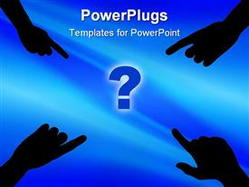 PowerPoint template displaying four hands from each corner pointing to a blue question mark