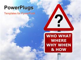 PowerPoint template displaying signpost with the six most commonly asked questions against a blue cloudy sky
