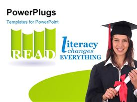 PowerPoint template displaying girl in convocation dress up with depiction 'literacy changes everything' and white color