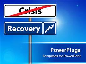 PowerPoint template displaying road Sign The end of crisis economic recovery in the background.
