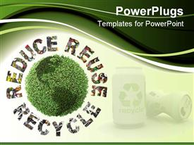 PowerPoint template displaying green plant globe and three ecological phrases - reduce-reuse-recycle