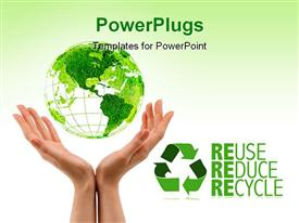 PowerPoint template displaying green earth above woman hands with Reuse, Reduce and Recycle keywords and white color