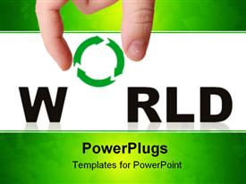 PowerPoint template displaying adult hand holding a recycle symbol with the text World