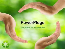 PowerPoint template displaying a lot of hands protecting greenery