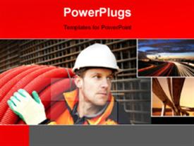 PowerPoint template displaying a man lifting a roll of big red pipes carrying out road constructions