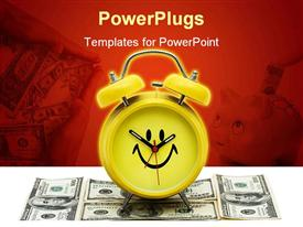 PowerPoint template displaying yellow alarm clock with smiling face on top of dollar bills on surface with dollar bills and piggy bank on red background