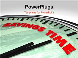 PowerPoint template displaying clock with words Savings Time on its face