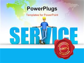 PowerPoint template displaying satisfaction guaranteed label with man leaning towards 3D word SERVICE