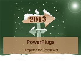 Wooden sign showing the way to 2013 from 2012. New Year's eve concept. EPS10 format powerpoint theme