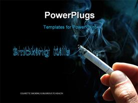 PowerPoint template displaying smoking Kills concept with cigarette and smoke