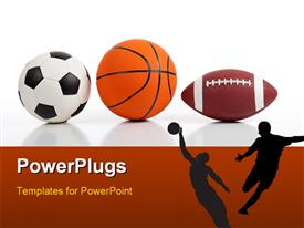 PowerPoint template displaying sports equipment on white including a basketball a soccer ball and an american football and players as silhouettes