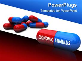 PowerPoint template displaying red and blue pill with the words Economic Stimulus on it in the background.