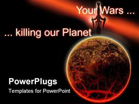 PowerPoint template displaying wars constantly destroying our home planet torn it apart