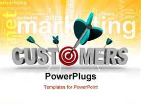 The word Customers with a target in place of the letter O and an arrow making a direct hit powerpoint theme