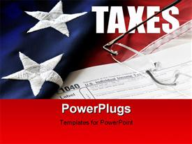 Portrayal of tax time with government 1040 tax form reading glasses flag and the word taxes powerpoint design layout