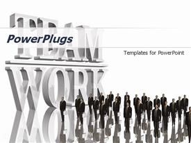 PowerPoint template displaying group of business men in suits next to big TEAMWORK sign