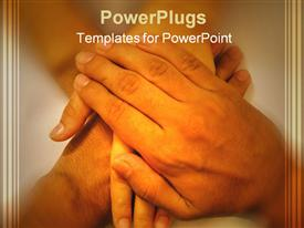 PowerPoint template displaying hands of a family, parents and child hands stacked on each other