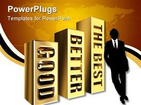 PowerPoint template displaying man leaning on golden bar chart plot of good better best