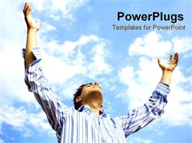PowerPoint template displaying man throwing his arms up while looking to the sky in the background.