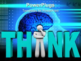 Man stands in place of the letter I in the word Think presentation background