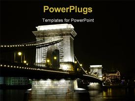 PowerPoint template displaying chain bridge at Budapest by dark night in the background.