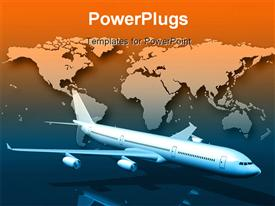 Front 3/4 view of a large aircraft hovering over an orange and blue world map powerpoint template