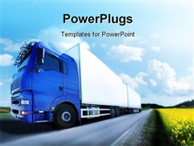 PowerPoint template displaying blue truck running on country road, a truck transport concept