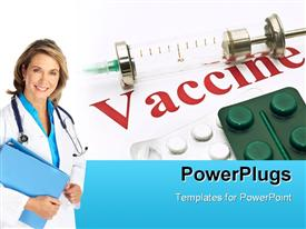 PowerPoint template displaying medical doctor with notes and stethoscope poses beside drugs and vaccine