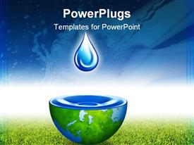 PowerPoint template displaying water drop above half globe holding water with blue sky and green grass background