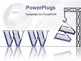 PowerPoint template displaying world Wide Web depiction with crane completing acronym WWW on globe