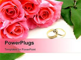 Pink bunch of roses with green rose leaves wedding wording and wedding and engagement rings powerpoint design layout