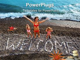 PowerPoint template displaying mother and two daughters with WELCOME sign made from stones on beach