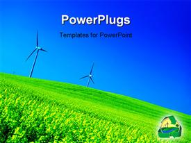 PowerPoint template displaying wind turbines. Energy. Beautiful meadow. New technology concept in the background.