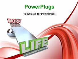 PowerPoint template displaying work and life on a see saw with white background