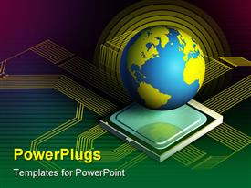 PowerPoint template displaying blue and yellow globe on computer processor with lines depicting technology theme