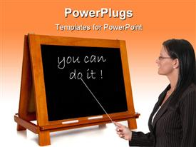 PowerPoint template displaying teacher pointing to black board with the text You Can Do It